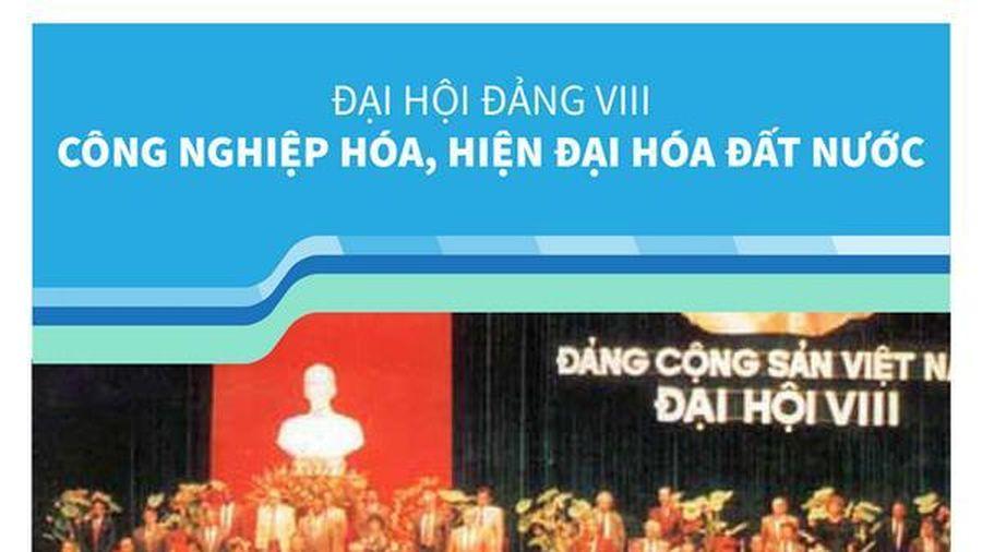 Đại hội Đảng VIII: Công nghiệp hóa, hiện đại hóa đất nước