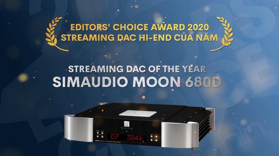 Editors' Choice Awards 2020 - Simaudio Moon 680D – Streaming DAC hi-end của năm