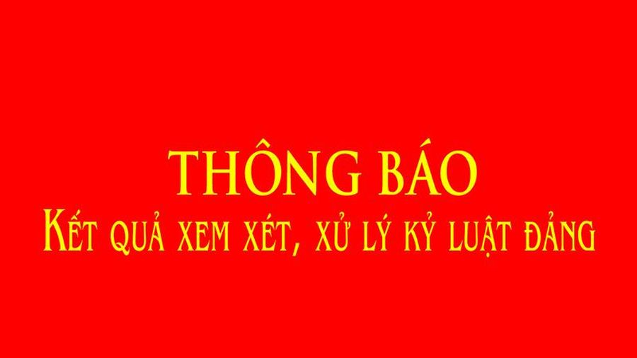 Thông báo kết quả xem xét, xử lý kỷ luật Đảng đối với 2 đảng viên vi phạm pháp luật tại huyện Hậu Lộc