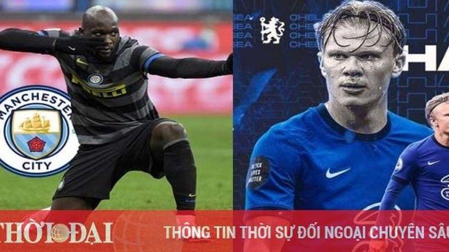Tin chuyển nhượng ngày 19/1: Man City săn Lukaku, Chelsea sắp nổ 'bom tấn' Haaland