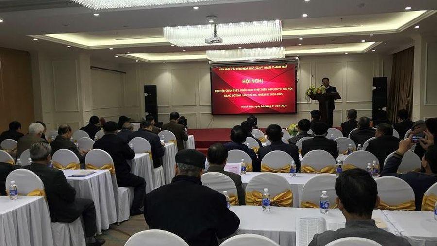 Liên hiệp các hội KHKT Thanh Hóa học tập, quán triệt, triển khai thực hiện nghị quyết Đại hội Đảng bộ tỉnh lần thứ XIX