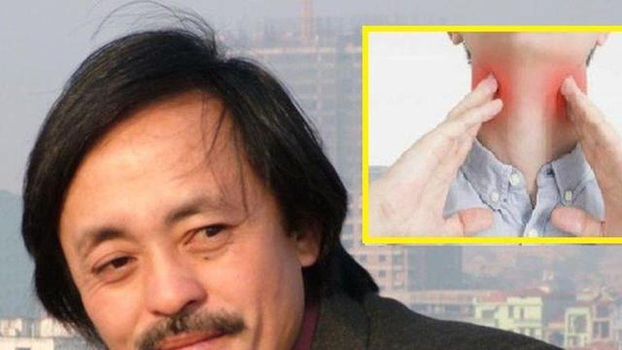 Dấu hiệu phát hiện sớm bệnh ung thư vòm họng nghệ sĩ Giang Còi đang mắc phải