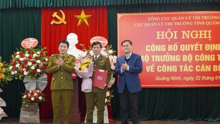 Cục QLTT Quảng Ninh có quyền Cục trưởng mới