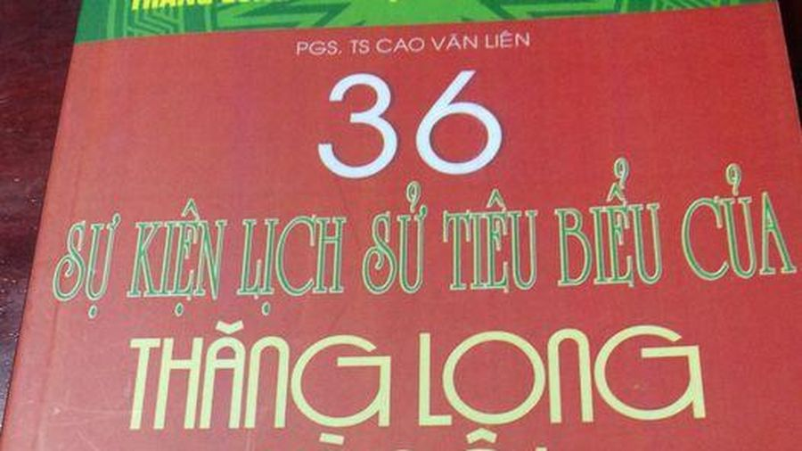 36 sự kiện tiêu biểu của Thăng Long - Hà Nội (Kỳ 1)