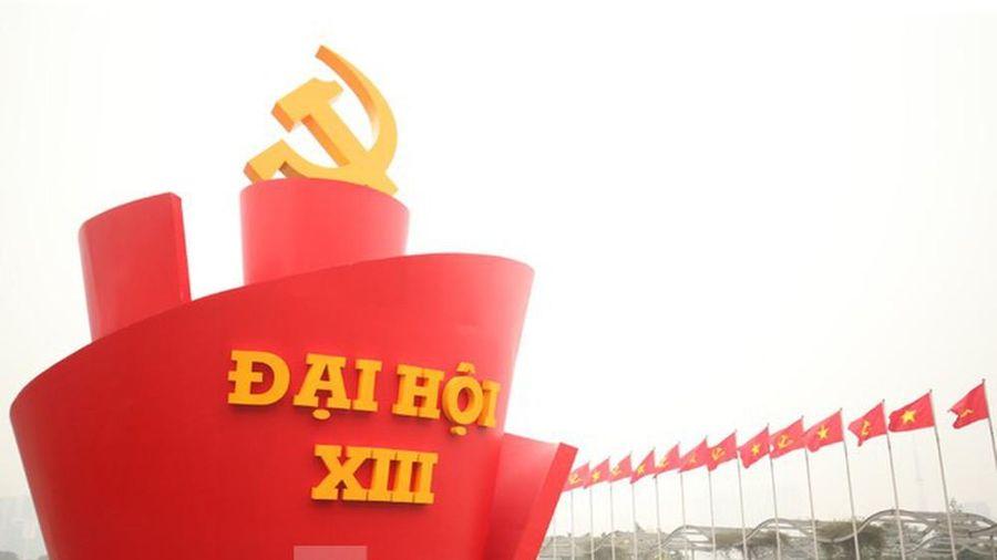 Những nội dung quan trọng được xem xét tại Đại hội XIII của Đảng