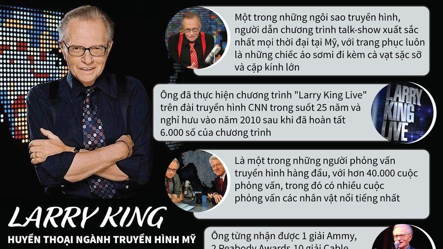 Larry King - Huyền thoại ngành truyền hình Mỹ