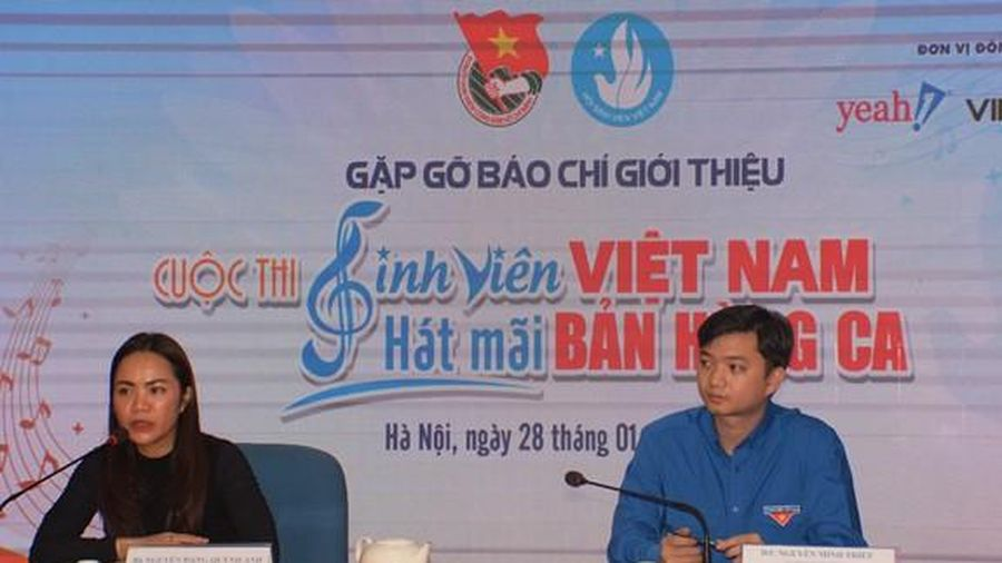 Phát động cuộc thi 'Sinh viên Việt Nam - hát mãi bản hùng ca'