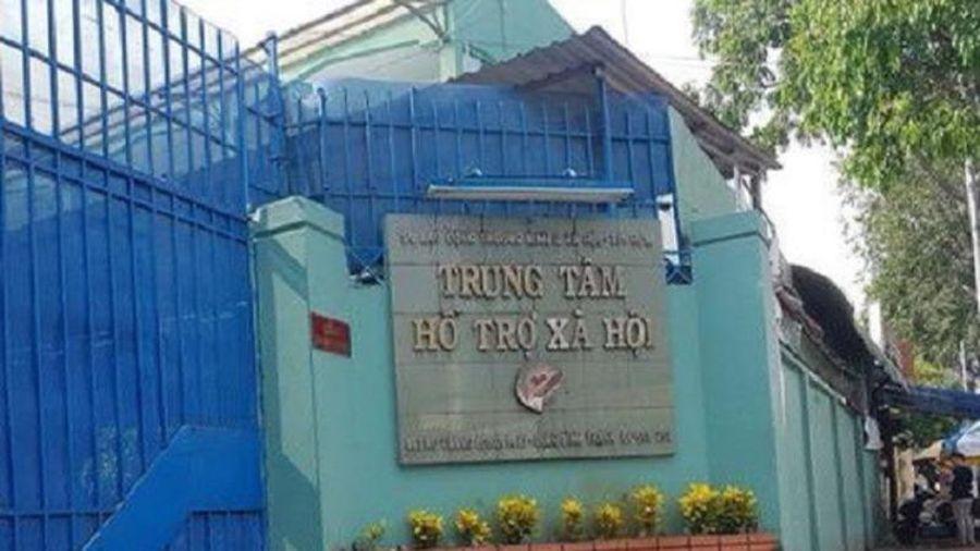 TP.HCM: Bổ nhiệm lãnh đạo Trung tâm hỗ trợ xã hội có sai sót