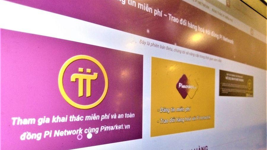 Mua hàng bằng Pi và tiền điện tử tại Việt Nam là phạm pháp