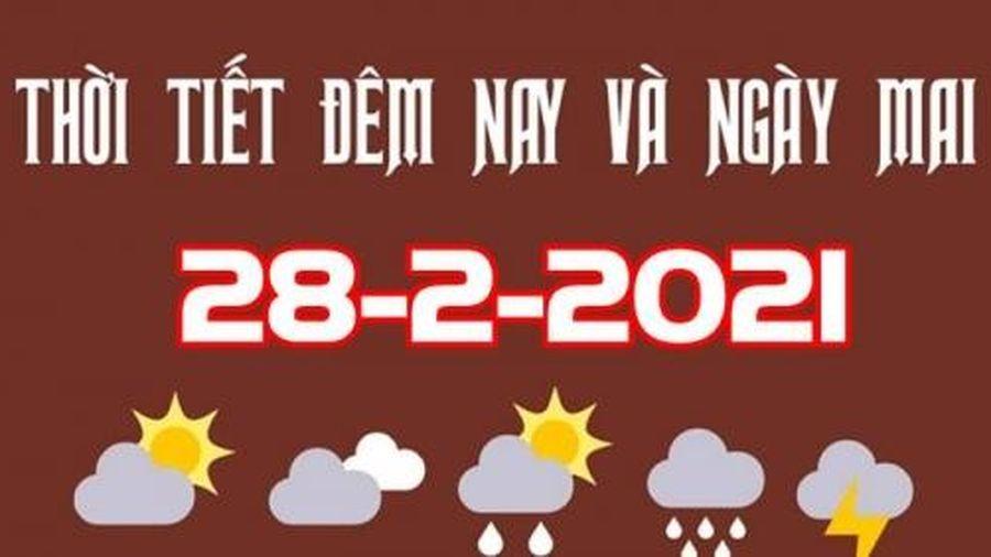Dự báo thời tiết đêm nay và ngày mai 28/2/2021