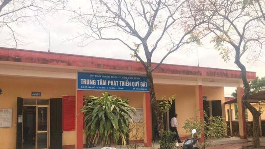 3 cán bộ Trung tâm Phát triển Quỹ đất ở Yên Bái bị khởi tố, bắt tạm giam