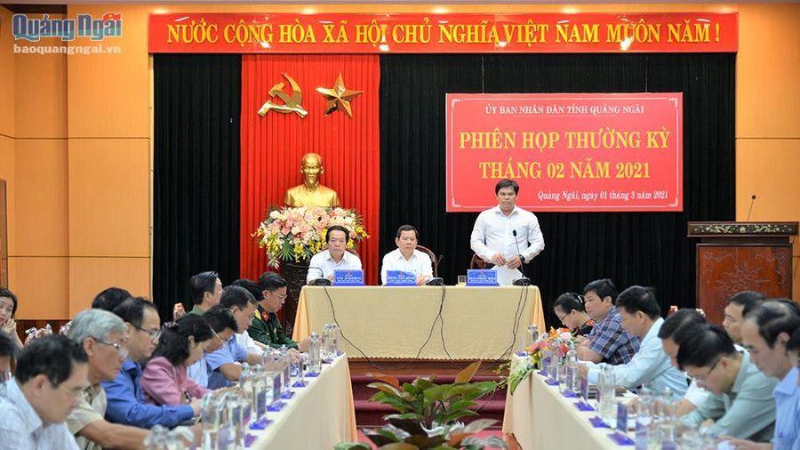 UBND tỉnh Quảng Ngãi họp thường kỳ tháng 2.2021