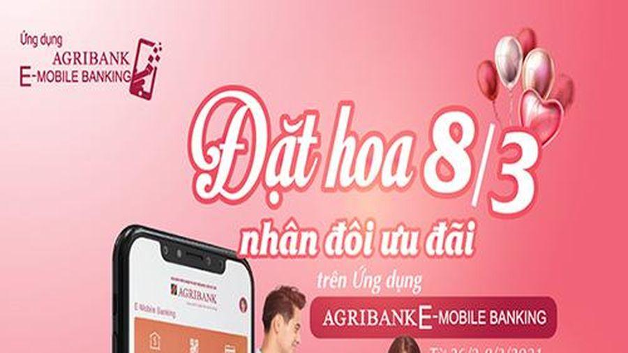 'Đặt hoa 8/3 – Nhân đôi ưu đãi' trên ứng dụng Agribank E-Mobile Banking