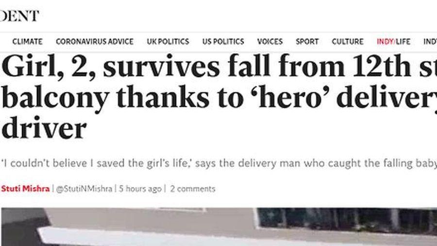 Người cứu bé gái rơi từ tầng 13 được nhiều báo nước ngoài gọi là 'siêu anh hùng'