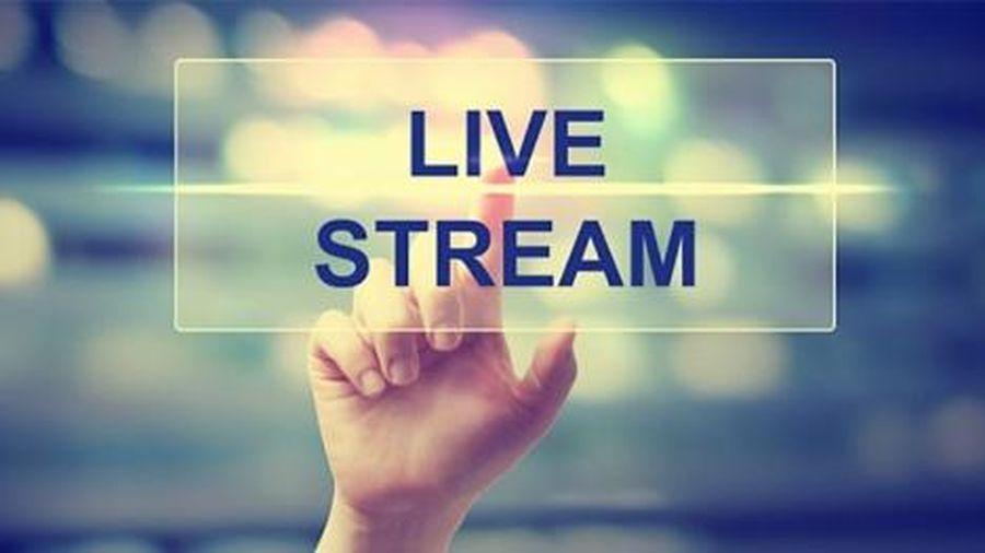 Bài cuối: Không để hoạt động livestream là cầu nối bán hàng lậu, hàng nhái