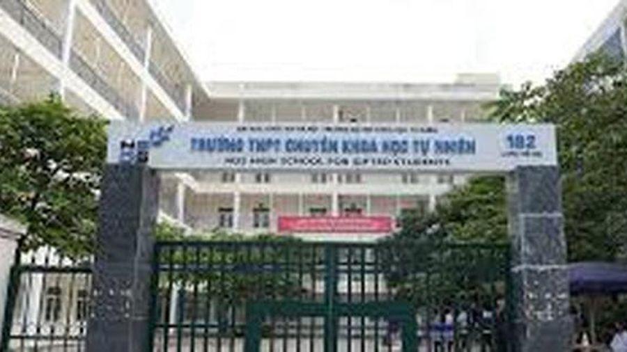 Trường THPT Chuyên Khoa học Tự nhiên tuyển sinh 540 chỉ tiêu vào lớp 10