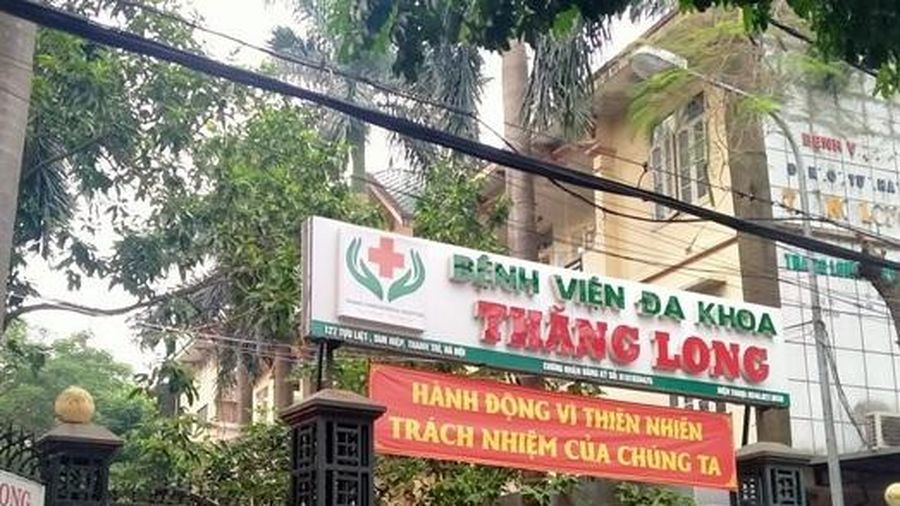 Sở Y tế Hà Nội nói gì về việc không khám vẫn có kết quả tại Bệnh viện Đa khoa Thăng Long?