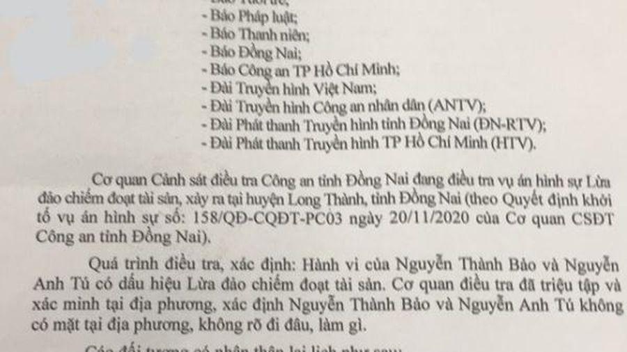 Công an tỉnh Đồng Nai kêu gọi đối tượng đến trình diện