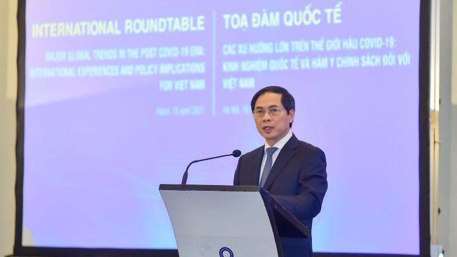 Việt Nam cần tranh thủ các xu hướng lớn của thế giới hậu Covid-19