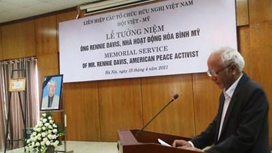 Tưởng niệm nhà hoạt động hòa bình Rennie Davis – người bạn thủy chung của nhân dân Việt Nam