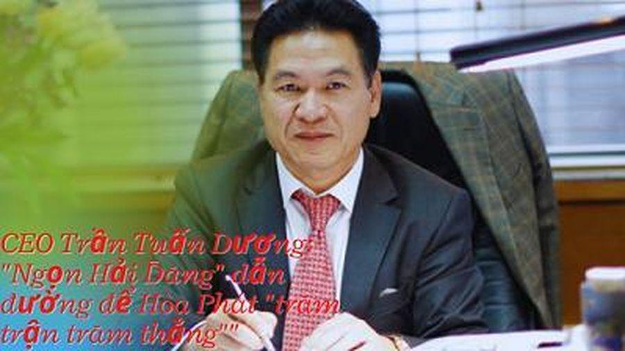 CEO Trần Tuấn Dương: 'Ngọn Hải Đăng' dẫn đường để Hòa Phát 'trăm trận trăm thắng'