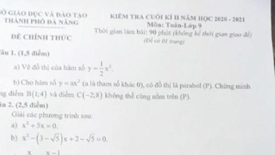 Nghi vấn lộ đề kiểm tra môn Toán lớp 9 ở Đà Nẵng