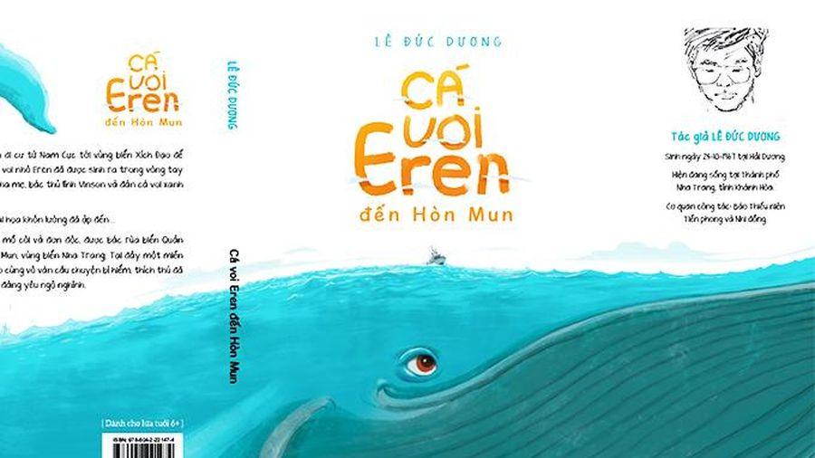 'Cá voi Eren đến Hòn Mun': Hành trình kỳ diệu từ đáy biển