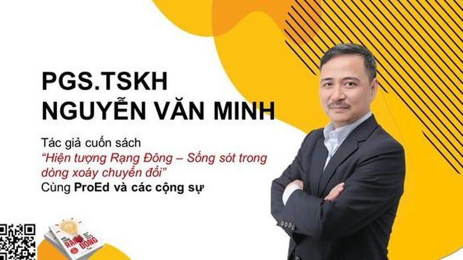 Viện trưởng Viện Kinh tế và Thương mại Quốc tế viết sách về hiện tượng Rạng Đông
