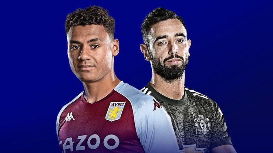 Trực tiếp Aston Villa vs MU: Hiểm nguy nơi đất khách