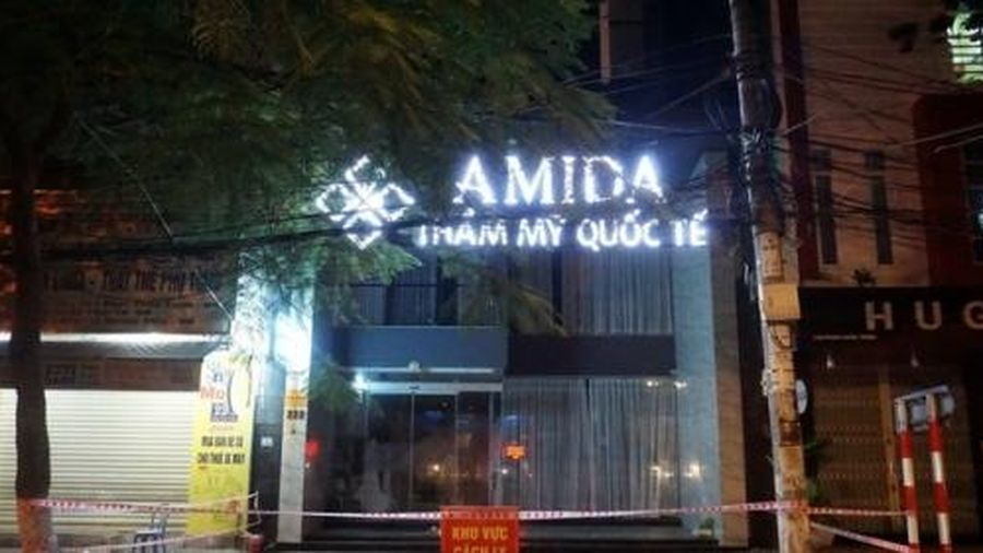 Đà Nẵng: Sẽ khởi tố hình sự Thẩm mỹ viện AMIDA vì vi phạm quy định phòng, chống dịch Covid-19