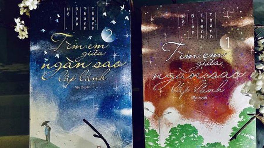 'Tìm em giữa ngàn sao lấp lánh'- câu chuyện lay động về tình yêu bên bờ vực cái chết