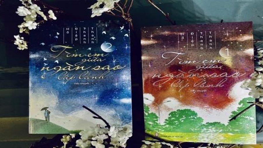 'Tìm em giữa ngàn sao lấp lánh' - Tiểu thuyết lấy cảm hứng từ cuộc đời thực của một cô gái bị ung thư