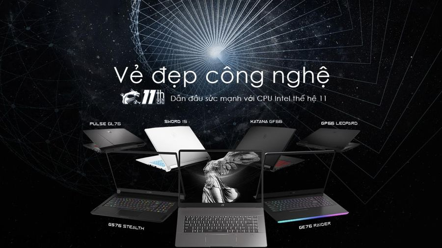 MSI trình làng 'Vẻ đẹp công nghệ' của các sản phẩm Laptop sử dụng Intel dòng H thế hệ 11
