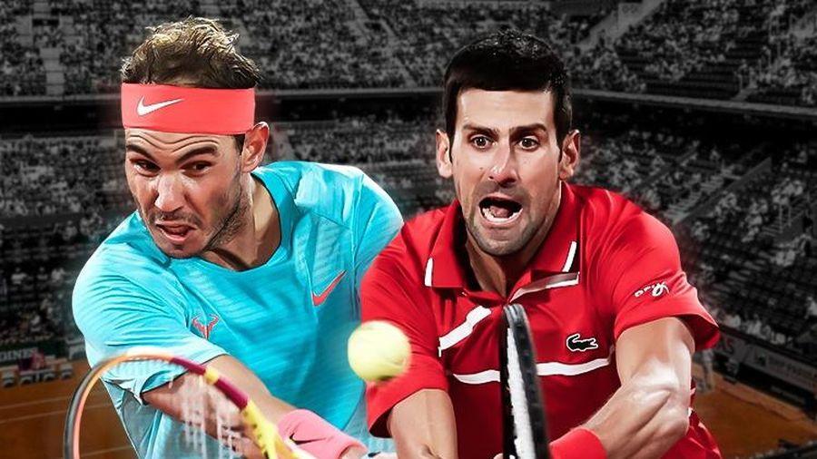 Djokovic vs Nadal - chung kết sớm tại Pháp Mở rộng