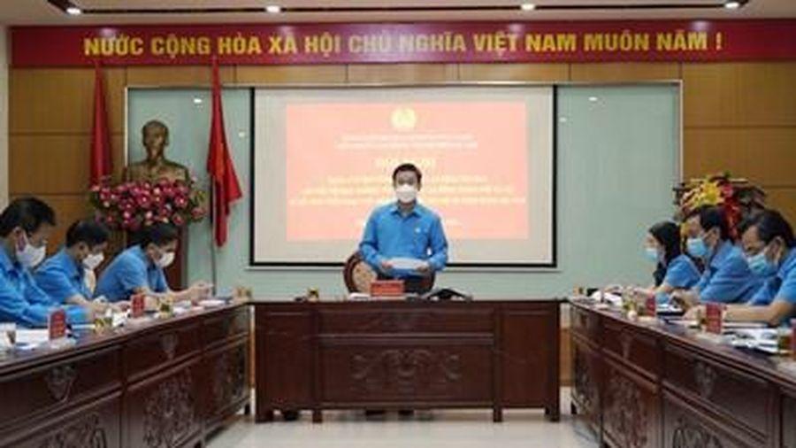 Công đoàn Thủ đô triển khai nhiều đề án thí điểm, nhiệm vụ trọng điểm có hiệu quả