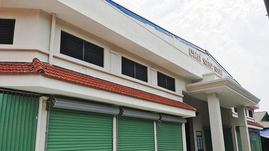 Chợ trung tâm huyện Sóc Sơn sẽ sớm hoạt động trở lại