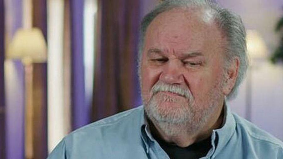 Bố Meghan trách con coi mình kém cả sát nhân
