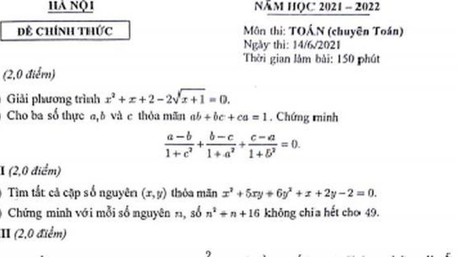 Đề thi Toán vào lớp 10 chuyên tại Hà Nội có sự phân hóa rõ nét