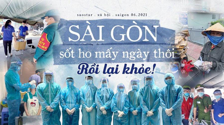 Sài Gòn sốt ho mấy ngày thôi, rồi lại khỏe nghen!