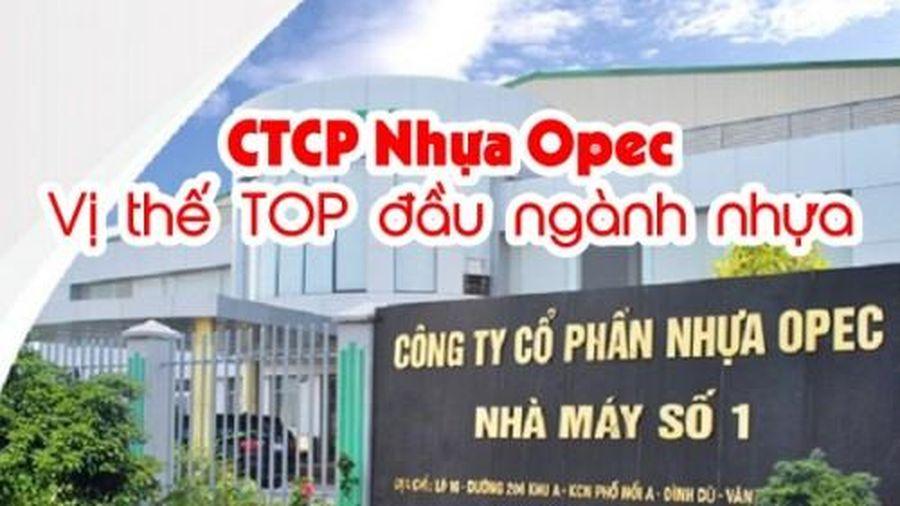 Công ty CP Nhựa Opec: Vị thế TOP đầu ngành nhựa, doanh thu khủng nhưng ôm lãi cỏn con