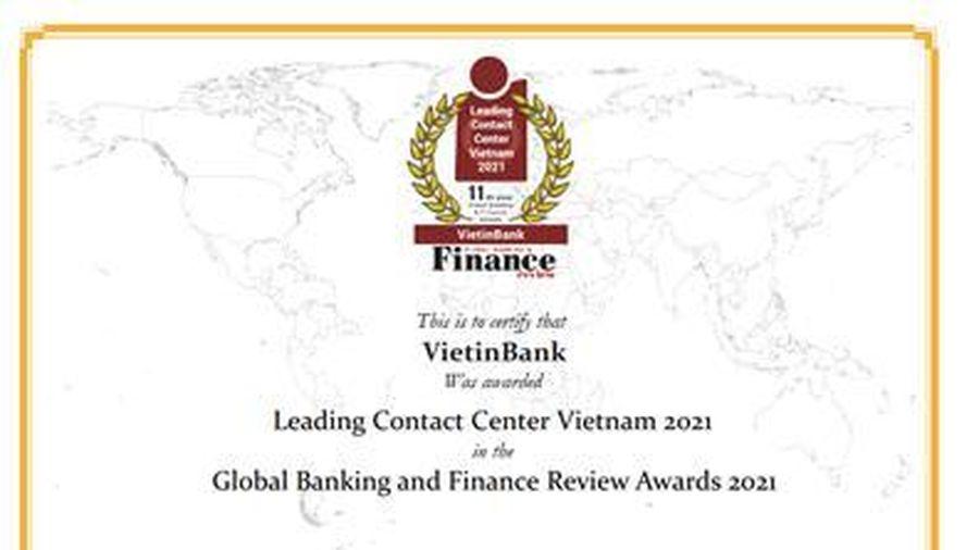 VietinBank được vinh danh 'Trung tâm Dịch vụ khách hàng dẫn đầu Việt Nam'