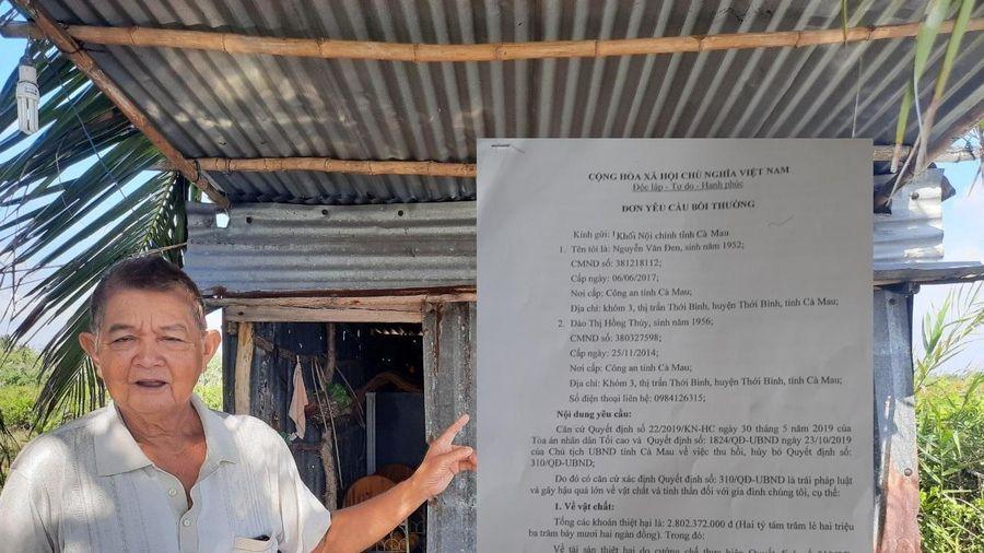 Cặp vợ chồng đòi UBND tỉnh Cà Mau bồi thường hơn 2,8 tỷ đồng