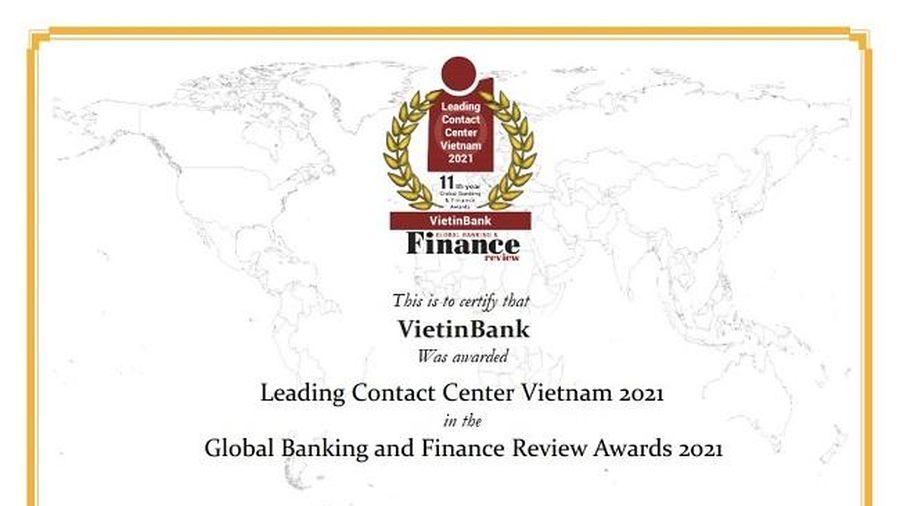 VietinBank lần thứ tư liên tiếp nhận giải thưởng 'Trung tâm Dịch vụ khách hàng dẫn đầu Việt Nam'
