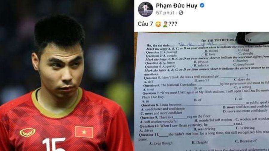 Cầu thủ Đức Huy đăng đề ôn tốt nghiệp lên Facebook, hóa ra chính anh xuất hiện trong đó!