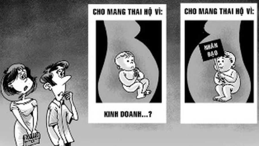 Cấm mang thai hộ vì mục đích thương mại, đẻ thuê