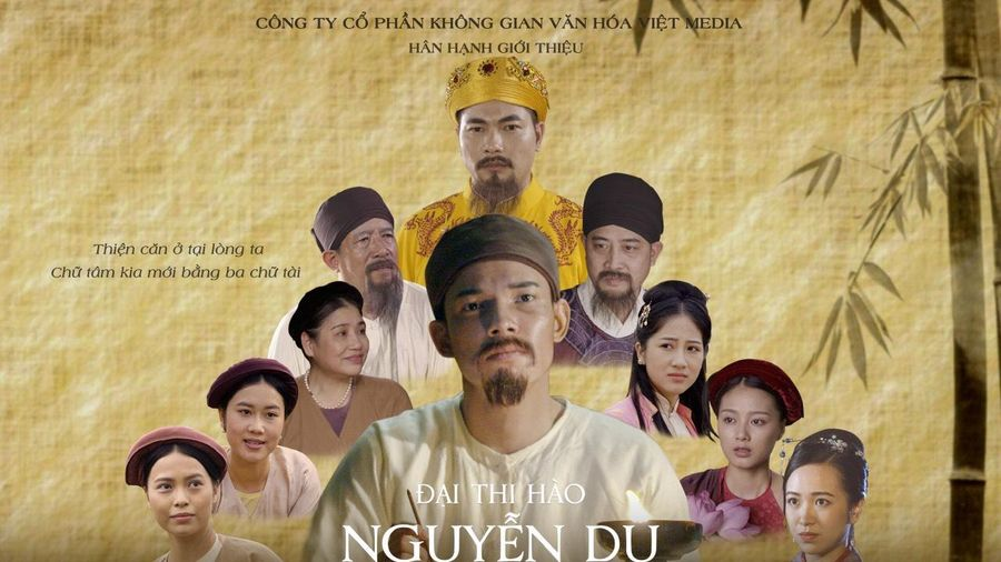 Gặp gỡ những người làm phim Đại thi hào Nguyễn Du