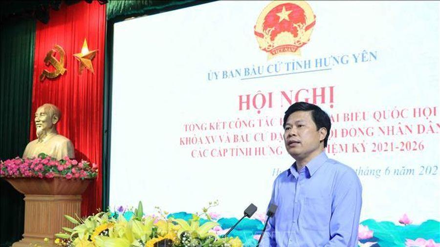 Sớm kiện toàn các chức danh chủ chốt của HĐND, UBND tỉnh Hưng Yên khóa mới