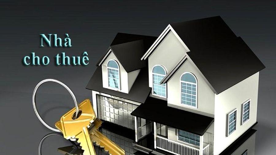 Doanh thu cho thuê nhà dưới 100 triệu đồng/năm không phải thịu thuế…
