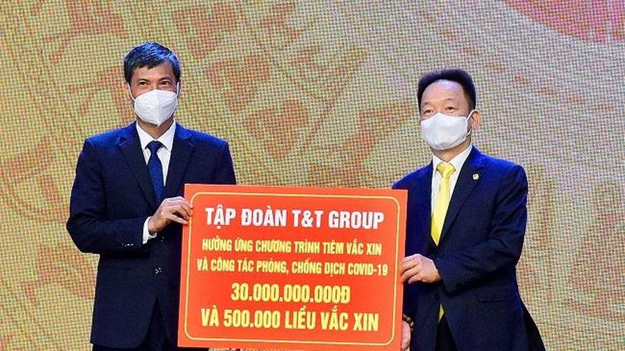 T&T Group ủng hộ 30 tỷ đồng Chương trình tiêm vắc xin phòng Covid-19 của thành phố Hà Nội