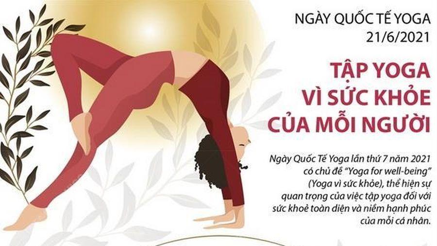 Ngày Quốc tế Yoga: Tập Yoga vì sức khỏe của mỗi người